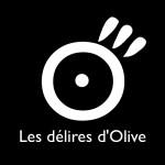 Les délires d'olive